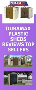 Duramax Plastic Sheds Reviews Top Sellers
