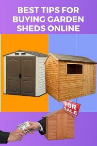 Best tips for buying garden sheds online