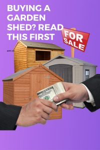Buying a Garden Shed_ Read This First